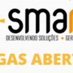 A Smarht Desenvolvendo soluções anuncia contratações para 03 Funções - Confira!