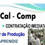 Cal-comp Está contratando Sem experiência Aprendiz administrativa e Auxiliar de Produção Envie seu currículo