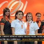 Gol Linhas Aéreas abre vagas efetivas para Auxiliar de Aeroporto em Manaus – Envie seu Currículo!