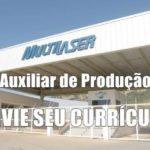MULTILASER Abre Vagas Para AUXILIAR DE PRODUÇÃO