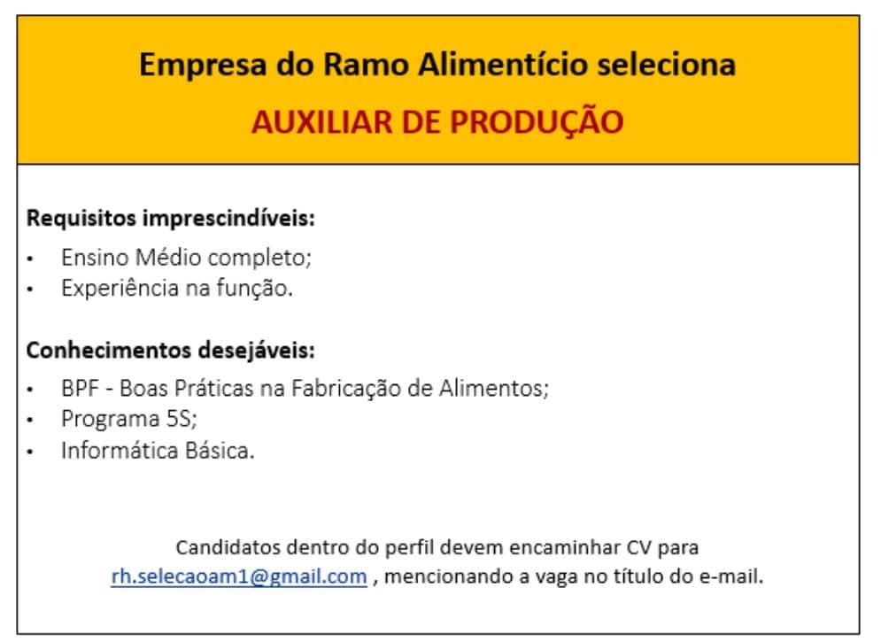Empresa do ramo alimentício contrata; Auxiliar de Produção & Representante comercial
