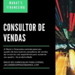 Marat's Financeira abre processo seletivo para o cargo; Consultor de Vendas