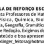 Escola de reforço escolar contrata professores; Matemática, física, química, Biologia, história, geografia, gramática, literatura e Redação